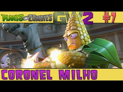 Plants vs. Zombies Garden Warfare 2 - BETA #7 - Coronel Milho [60 FPS]