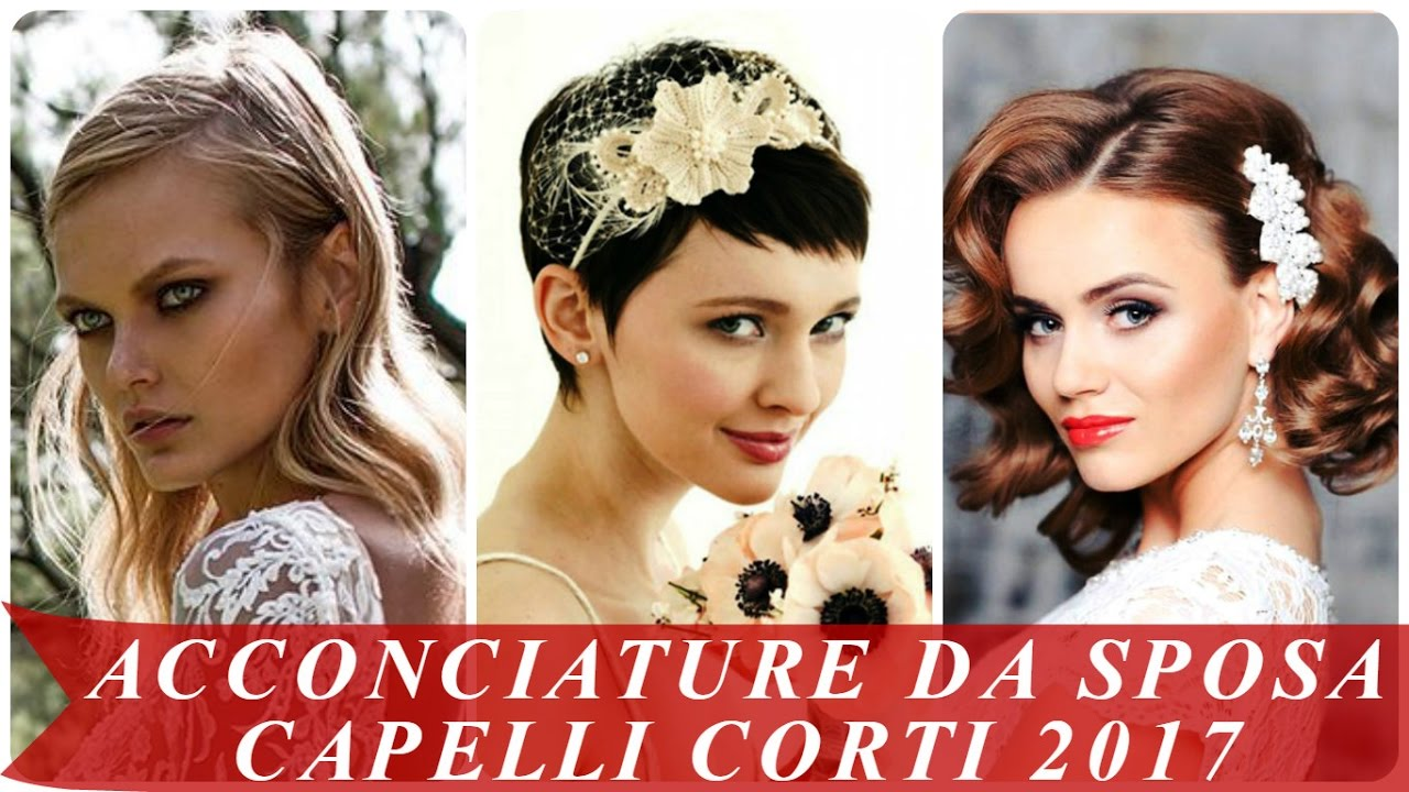 Favorito Acconciature da sposa capelli corti 2017 - YouTube JA73