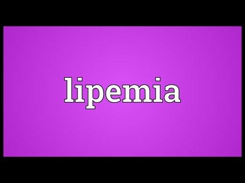 Lipemia Meaning