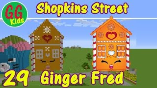 Ginger Fred (29) - Shopkins Street -  How to build Shopkins in Minecraft