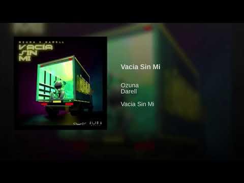 Ozuna Feat. Darell - Vacía Sin Mi ( GerDj extended remix )