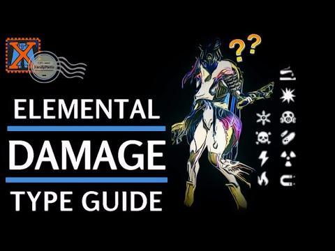 [Warframe] full guide to Elemental damage types and procs!
