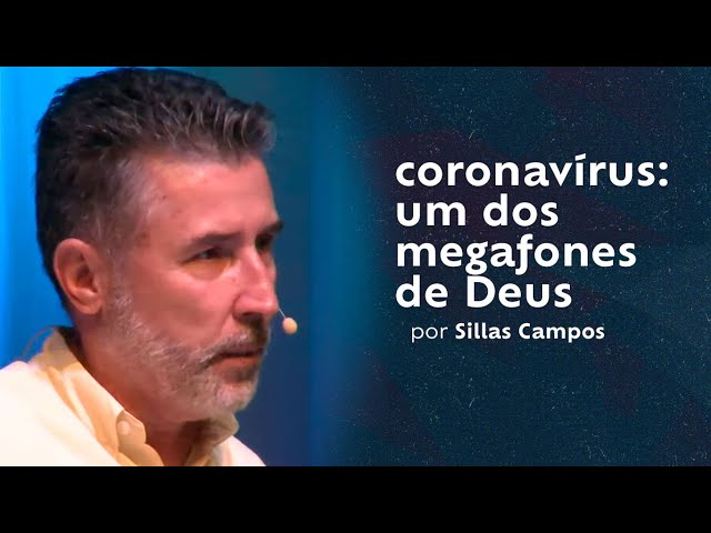 coronavírus: um dos megafones de Deus por Sillas Campos