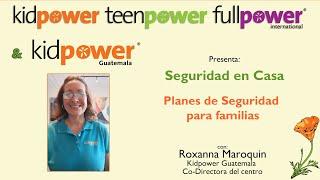 Seguridad en Casa con Roxanna Maroquin: Planes de Seguridad para familias
