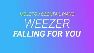 Falling for You ⬥ Weezer 🎹 cover by Molotov Cocktail Piano