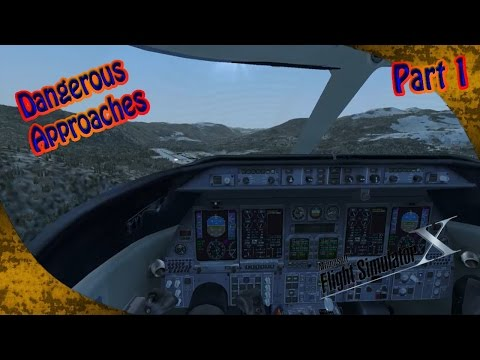 FSX - Dangerous Approaches - Part 1
