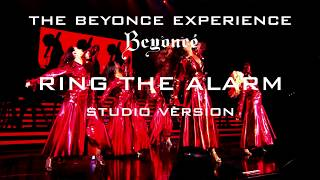 Beyoncé - Ring The Alarm (The Beyoncé Experience Studio Version)