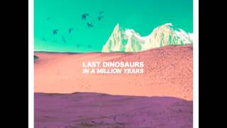 Last Dinosaurs - Andy (Sub.Español)