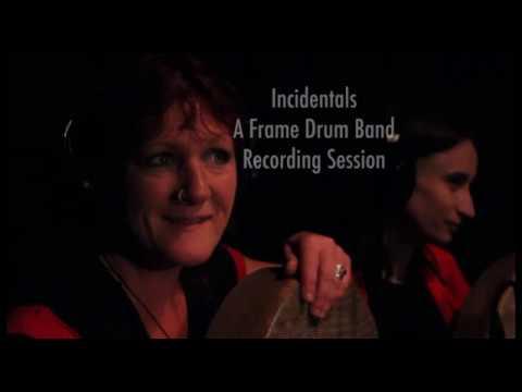 Incidentals - Frame Drum Band
