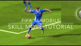 Fifa 16 Mobile   Complete Skill Move Tutorial