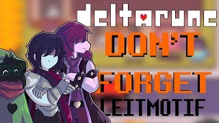 """Deltarune - All Songs With The """"Don't Forget / Main Theme"""" Leitmotif (There's a Lot)"""
