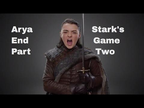 Arya Stark's end game Part 2