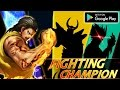 Fighting Champion -Kung Fu MMA Android Gameplay