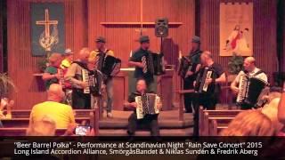 """Beer Barrel Polka"" - Performance at Scandinavian Night ""Rain Save Concert"" 2015"