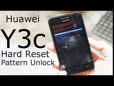 Huawei Y3 Y3c Hard Reset or Unlock pattern