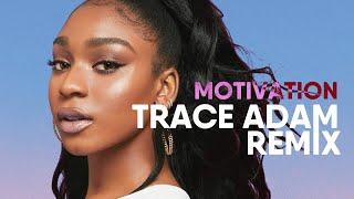 Motivation Trace Adam Pop Remix Normani