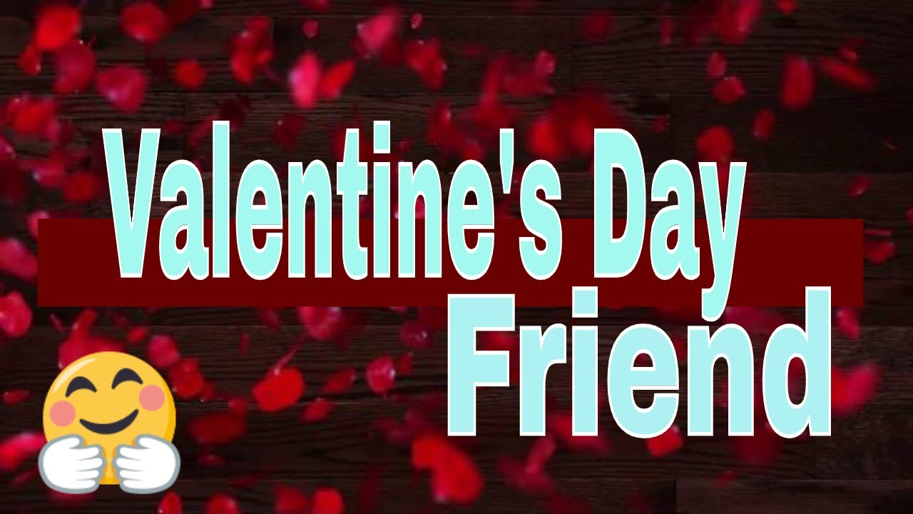Valentine's Day 2019: Messages And Quotes To Share With Friends