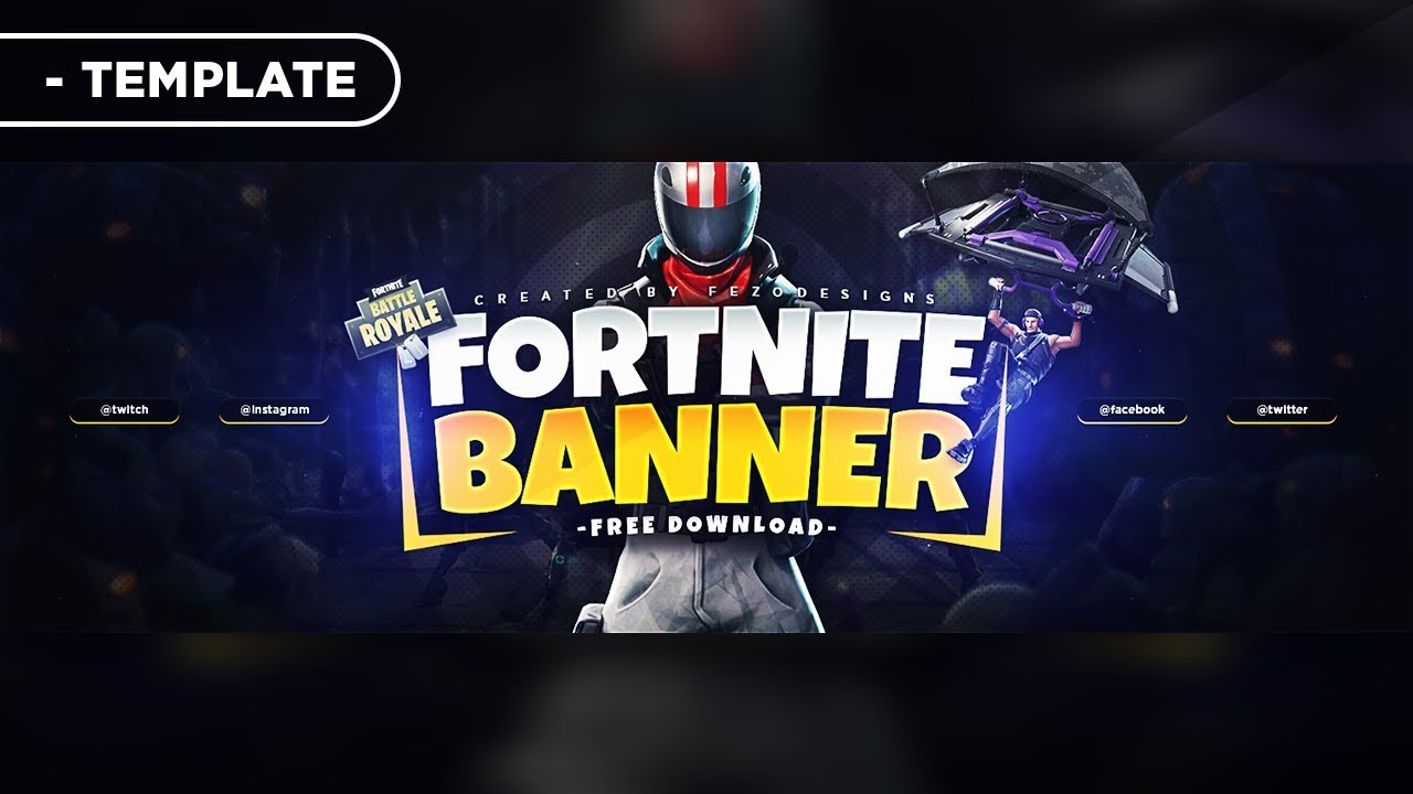 Fortnite Banner Template Youtube Twitter Fezodesigns Youtube