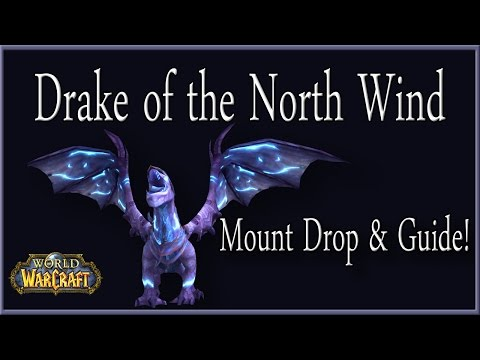 Drake Of The North Wind [Mount Drop + Guide!]