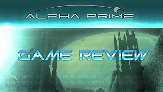 Alpha Prime - Game Review