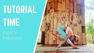 Funky Pyramid Yoga Tutorial