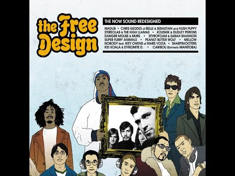 Various Artists - The Free Design: The Now Sound Redesigned (Light In The Attic) [Full Album]