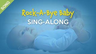 Rock-a-bye Baby | Nursery Rhymes | Children Songs [Sing-Along with Lyrics]