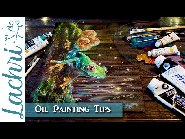 Oil Painting Tips & Techniques | Tree Frog | Lachri