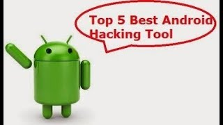 Top 5 illegal hacking apps for basic hacking and advanced(no root)