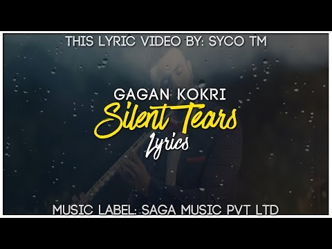 Silent Tears | Lyrics | Gagan Kokri | Latest Punjabi Song 2016 | Syco TM