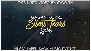 Silent Tears | Lyrics | Gagan Kokri | Latest Punjabi Song 2016 | Syco TM