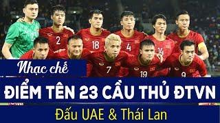 Nhạc chế | ĐIỂM TÊN 23 CẦU THỦ ĐT VIỆT NAM | Vòng Loại World Cup 2022