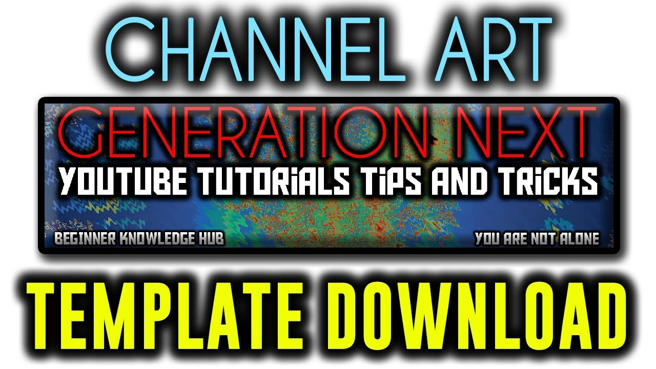 Yt Channel Art Template Download - YouTube