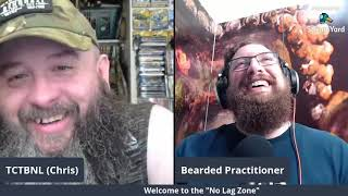 No Lag Zone 10/20/2020 with special guest Bearded Practitioner