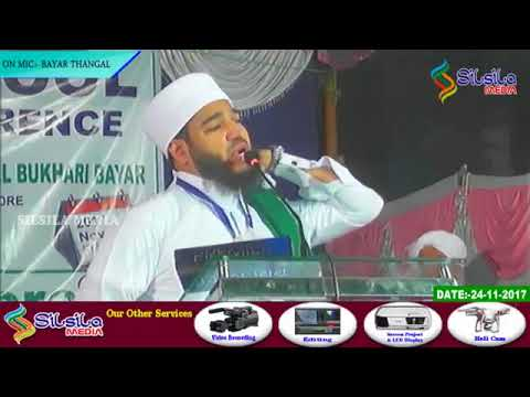 BAYAR THANGAL MADHURRASOOL CONFERENCE NEW SHIKARIPALYA, ELECTRONICS CITY, BANGALORE 24/11/2017
