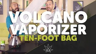 Volcano Vaporizer Ten-Foot Bag //  420 Science Club
