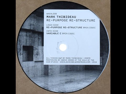 Mark Thibideau - Variable C (Waehl008)