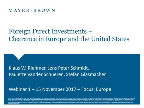 November 15 Webinar - Foreign Direct Investment Approvals in Europe and the U.S.
