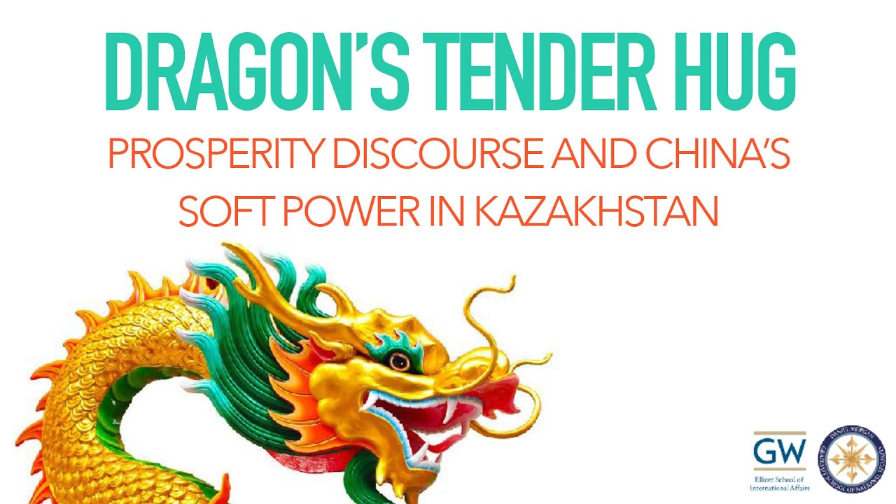 Dragon's Tender Hug: Prosperity Discourse and China's Soft Power in