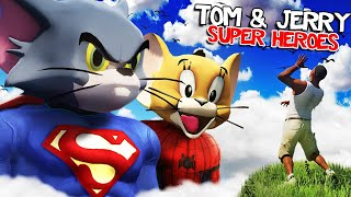 TOM and JERRY get SUPER POWERS in GTA 5 (Super Hero)