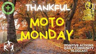 🍎 Moto Monday Week 11😊 Thankful, Agradecida:o ⏰ Nov 16 2020