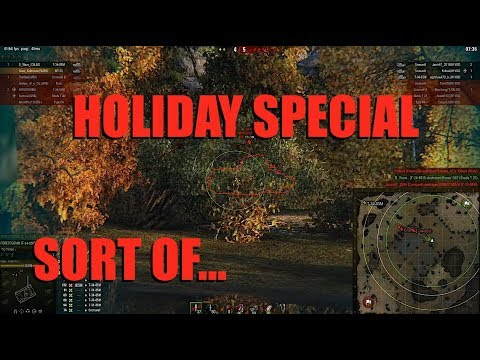 WOT - The Holiday Special - Sort Of | World of Tanks