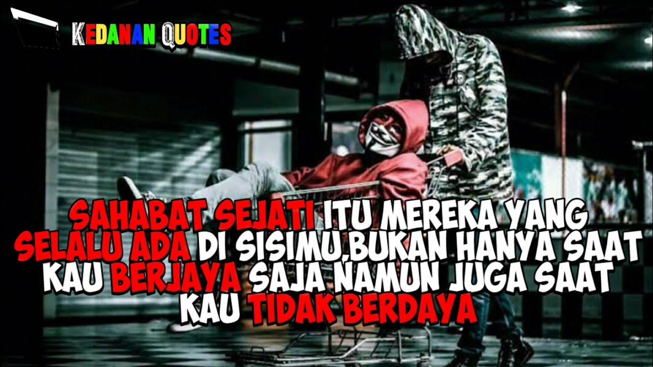 Quotes Sahabat Bermoral Terbaru Kekinian Quotes Editor Story