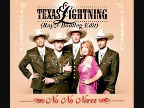 Texas Lightning - No No Never (Rayzr Bootleg Edit)
