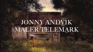 Jonny Andvik maler Telemark