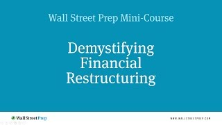 Financial Restructuring Mini Course - 04 of 11 - In Court vs. Out of Court Process