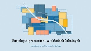 Socjologia przestrzeni w układach lokalnych | Uniwersytet Wrocławski