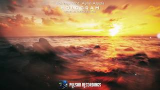 Volmax feat. Aylin Aloski - Hologram (Original Mix)