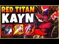 RED TITAN KAYN BUILD   DECIMATE THE ENTIRE ENEMY TEAM YOURSELF (ACTUAL 1V5) - League of Legends