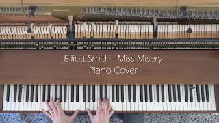 Elliott Smith - Miss Misery Piano Cover (2021 version) видео